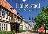 Halberstadt - Das Tor zum Harz (Wandkalender 2017 DIN A4 quer): Eine Bilderreise durch Halberstadt (Geburtstagskalender, 14 Seiten) (CALVENDO Orte)