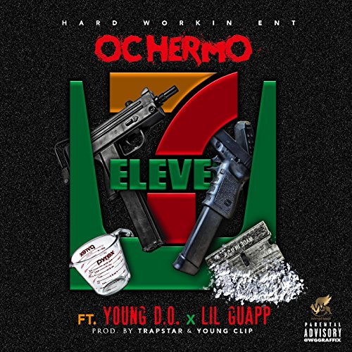 7-eleven-feat-young-do-lil-guapp-explicit
