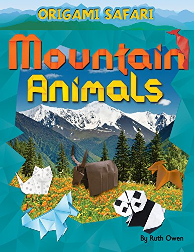 Mountain Animals (Origami Safari)