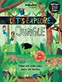 Lonely Planet Let's Explore... Jungle (Lonely Planet Kids: Let's Explore)