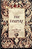 The Vampyre by John William Polidori (2015-12-02)