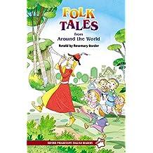 New Oxford Progressive English Readers Starter: Folk tales around world: Starter level
