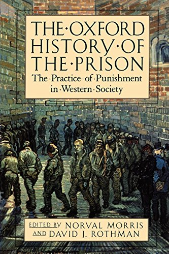 The Oxford History of the Prison: The Practice of Punishment in Western Society por Noval Morris