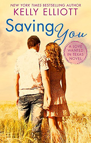Saving You (Love Wanted in Texas)