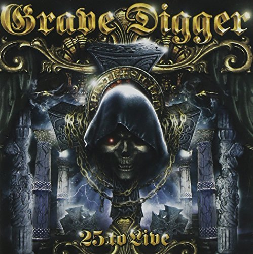 25 to Live by Grave Digger (2012-11-01)