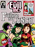 Evil Inc Monthly #22: Failure to Lunch (English Edition)