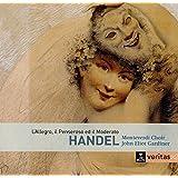 Haendel: l'Allegro, Il Penseroso ed Il Moderato