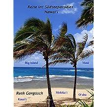 Reise ins Südseeparadies Hawaii