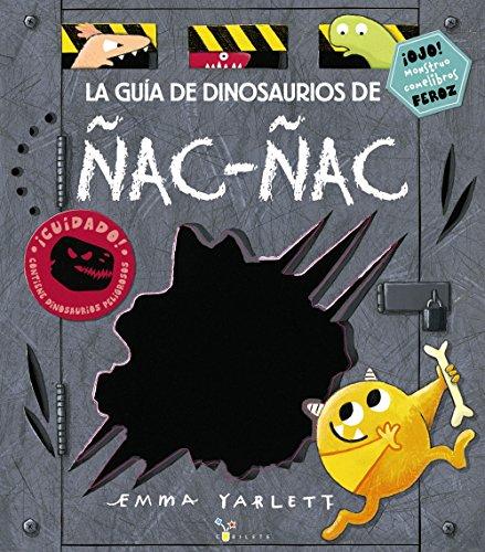 La guía de dinosaurios de Ñac-ñac (Castellano - A Partir De 3 Años - Álbumes - Cubilete)