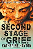 The Second Stage of Grief: Volume 2 (A Ngaire Blakes Mystery)