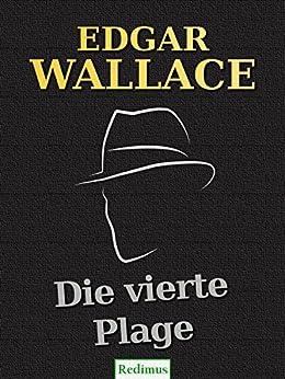 Die vierte Plage: Ein Edgar-Wallace-Krimi