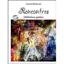 Rencontres - Méditations guidées - Livre + CD