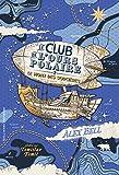 Le Club de l'Ours Polaire, 2