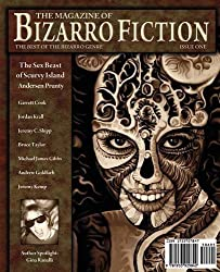 The Magazine of Bizarro Fiction (Issue One) by Andersen Prunty (2009-05-17)