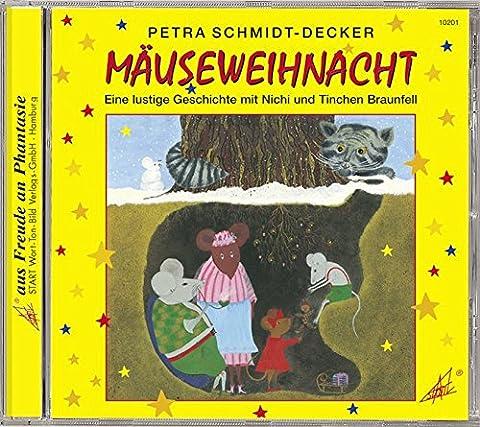 Mäuseweihnacht: Eine lustige Geschichte mit Nichi und Tinchen Braunfell. Für Kinder ab 3 Jahren