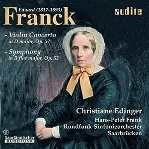 Franck : Violin Concerto, Op. 57/ Symphony in B flat Major, Op. 52