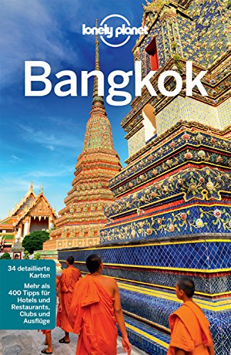 Lonely Planet Reiseführer Bangkok: mit Downloads aller Karten (Lonely Planet Bildband E-Book)
