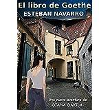 El libro de Goethe: (Diana Dávila 4)