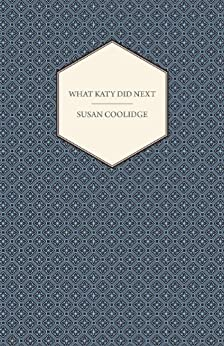 What Katy Did Next by [Coolidge, Susan]