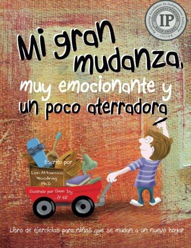 Mi gran mudanza, muy emocionante y un poco aterradora: Libro de ejercicios para niños que se mudan a un nuevo hogar