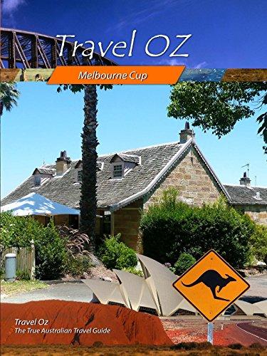 Travel Oz - Melbourne Cup [OV]