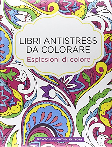 Esplosioni di colore. libri antistress da colorare