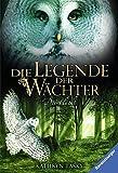 Die Legende der Wächter, Band 8: Die Flucht - Kathryn Lasky