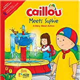Best Books About Kindergartens - Caillou Meets Sophie: A Story about Autism Review