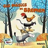 Els músics de Bremen (Llibres Infantils I Juvenils - Ralet, Ralet)
