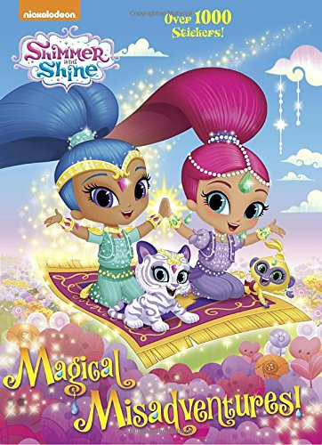 Magical Misadventures! (Shimmer and Shine) (Color Plus 1,000 Stickers)