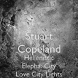 Hellenistic Elepha: City Love City Lights