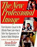 The New Professional Image: From Business Casual to the Ultimate Power Look by Susan Bixler (1997-03-02)