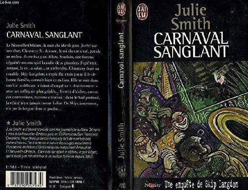 Une enquête de Skip Langdon : Carnaval sanglant par Julie Smith