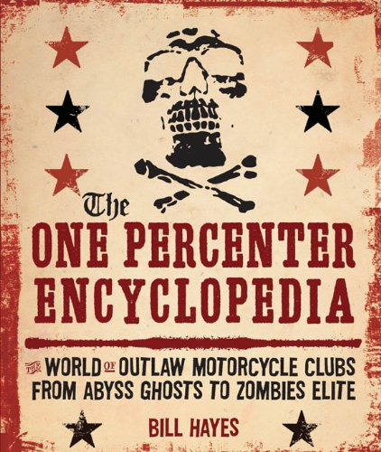 The One Percenter Encyclopedia (English Edition)