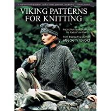Viking Patterns for Knitting: Inspiration and Projects for Today's Knitter