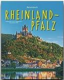 Reise durch RHEINLAND-PFALZ - Ein Bildband mit über 190 Bildern auf 140 Seiten - STÜRTZ Verlag