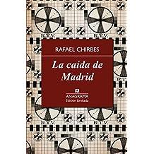 La caída de Madrid (Edición limitada)