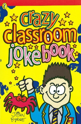 Crazy Classroom Joke Book (Puffin Jokes, Games, Puzzles) (English Edition)