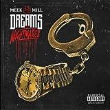 Songtexte von Meek Mill - Dreams and Nightmares