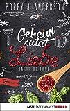 Taste of Love - Geheimzutat Liebe: Roman (Die Köche von Boston 1)