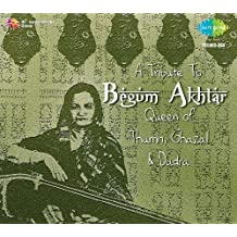 A Tribute to Begum Akhtar