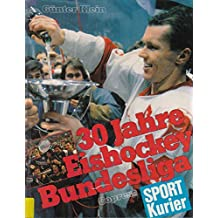 30 Jahre Eishockey-Bundesliga