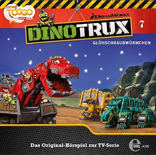 Dinotrux - Folge 7: Glühschraubwürmchen - Das Original-Hörspiel zur TV-Serie