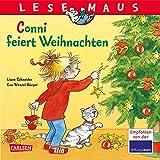 Lesemaus: Conni feiert Weihnachten - Liane Schneider