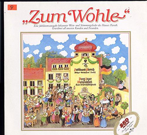 """Jubiläumsausgabe des Hauses Pieroth """" Zum Wohle"""" 1731 - 1981 250 Jahre Pieroth Stammhaus Burg Layen Vinyl LP"""