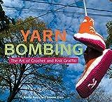 Yarn Bombing by Mandy Moore(2009-11-12)