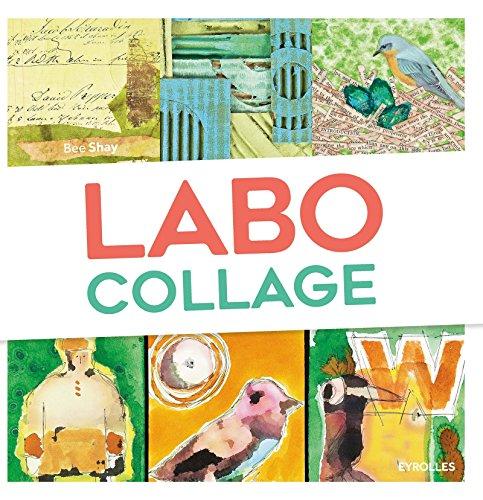 Labo Collage: 52 exercices créatifs et ludiques.