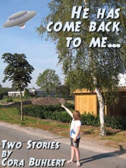 """He has come back to me..."" (English Edition) di [Buhlert, Cora]"