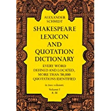 Shakespeare Lexicon and Quotation Dictionary, Vol. 1: 001