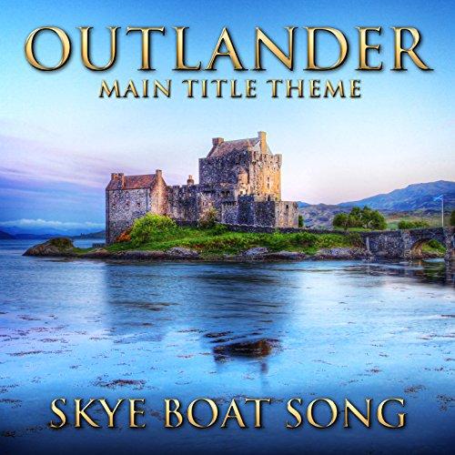 Outlander - Main Title Theme (Skye Boat Song) [Instrumental Version]